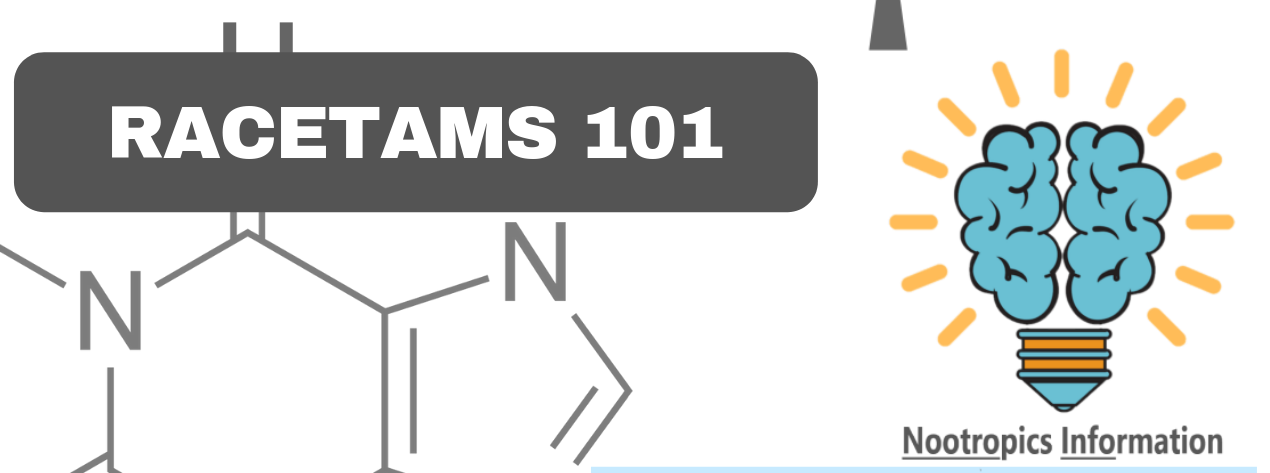 What Are Racetams Faq 2019 Nootropics Information